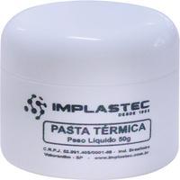 Pasta Térmica Implastec Bisnaga Aplicadora, 50gr